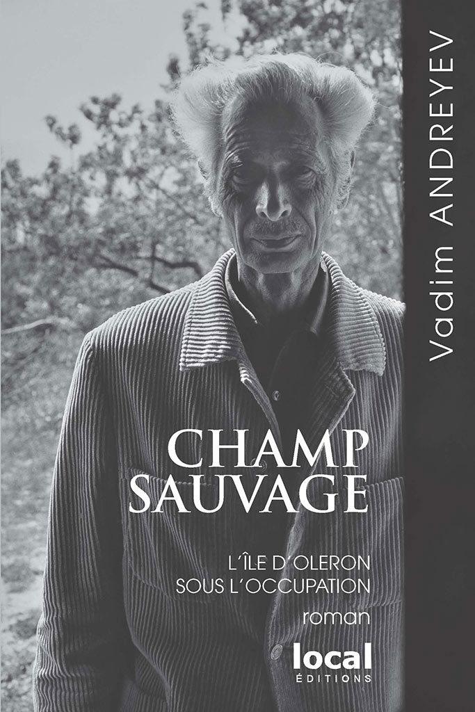 CHAMP SAUVAGE, de Vadim ANDREYEV,